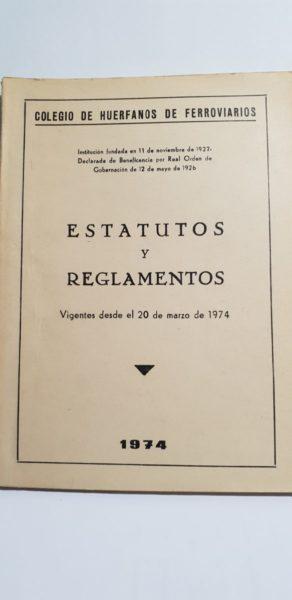 COLEGIO DE HUERFANOS FERROVIARIOS ESTATUTOS Y REGLAMENTOS