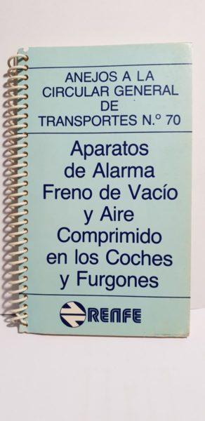 Aparatos de Alarma Freno de Vacío y Aire Comprimido en los Coches y Furgones