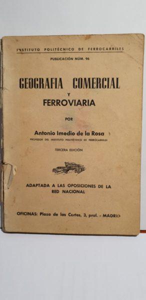 GEOGRAFIA COMERCIAL Y FERROVIARIA