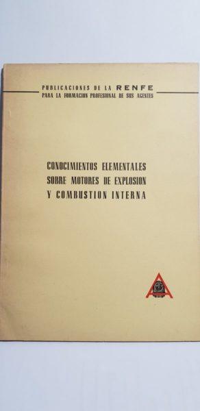CONOCIMIENTOS ELEMENTALES SOBRE MOTORES DE EXPLOSION Y COMBUSTION INTERNA