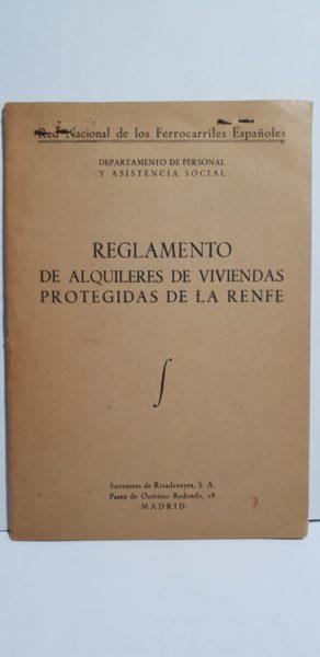 REGLAMENTO DE ALQUILERES DE VIVIENDAS PROTEGIDAS DE LA RENFE