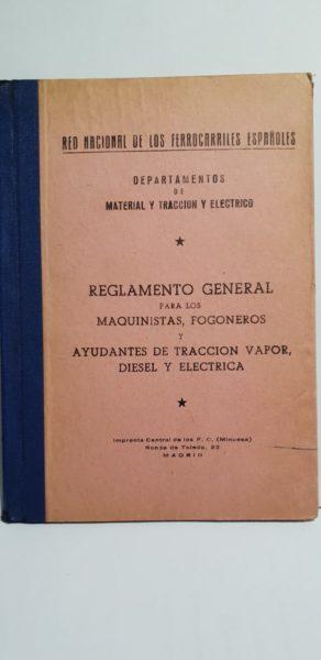 Reglamento General para los Maquinistas, Fogoneros y Ayudantes de Tracción Vapor, Diesel y Eléctrica